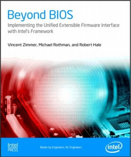 Beyond Bios: Implementing the Unified Extensible Firmware Interface with Intel's Framework ebook