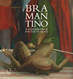 Bramantino: A Renaissance Painter in Milan