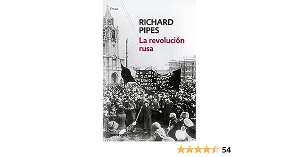 La revolución rusa (Ensayo | Historia): Amazon.es: Pipes ...