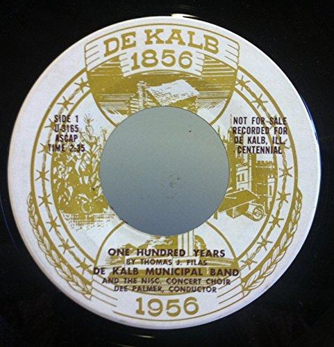 Municipal Band - DeKalb Municipal Band One Hundred Years 1856-1956 45 rpm single
