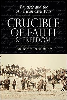 Crucible of Faith and Freedom