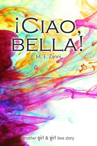 ¡Ciao, bella! (Spanish Edition)
