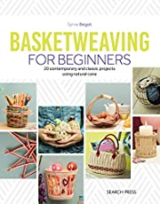 Basketweaving for Beginners: 20 contemporary and classic projects using natural cane