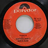 Manfred Mann's Earth Band 45 RPM Tribute / Living Without You