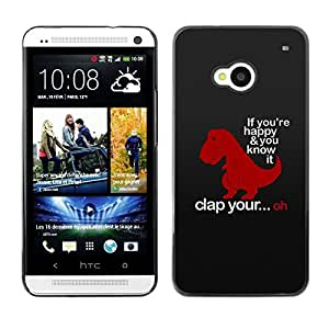 PC/Aluminum Funda Carcasa protectora para HTC One M7 Happy Clap Hands Quote Funny Dinosaur / JUSTGO PHONE PROTECTOR