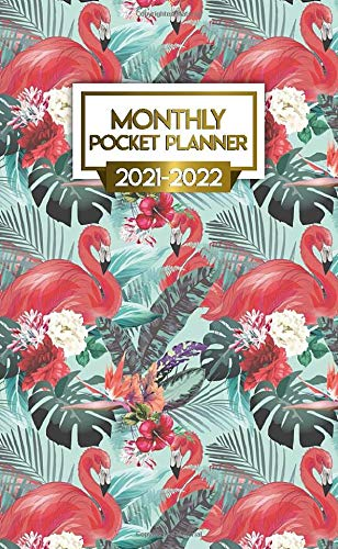 University Of Florida 2021-2022 Calendar 2021 2022 Monthly Pocket Planner: Awesome Pink Flamingo Two Year