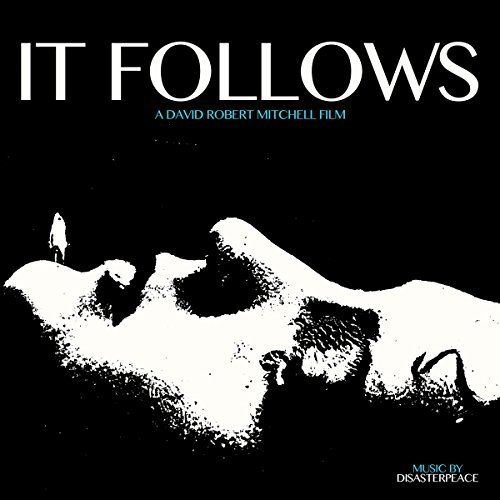 It Follows - OST by Disasterpeace