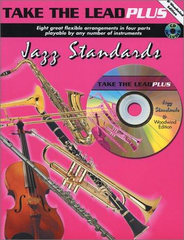 Download Take the Lead Plus Jazz Standards: B-flat Woodwind Instruments, Book & CD ebook
