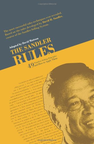 The Sandler Rules: 49 Timeless Selling Principles and How to Apply Them (Name Of The Full Moon In November)