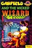 Garfield and the Wicked Wizard, Jim Davis, 0613347234