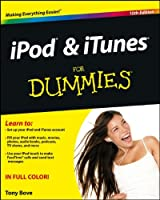 iPod and iTunes For Dummies, 10th Edition