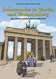 Schatzsuche in Berlin und Brandenburg – Lilly, Nikolas und der geheimnisvolle Brief (Lilly und Nikolas)
