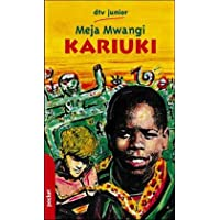 Kariuki und sein weißer Freund. Eine Erzählung aus Kenia.