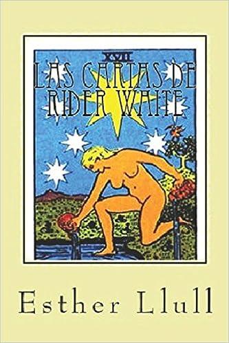 Las cartas de Rider Waite: Versión color ilustrada (Spanish ...