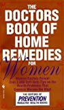 The Doctor's Book of Home Remedies for Women, Prevention Magazine Editors, 0553576933
