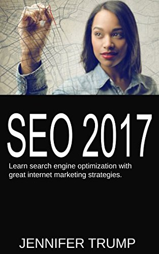SEO-2017-Learn-search-engine-optimization-with-great-internet-marketing-strategies