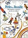 Perles de rocaille 140 modeles originaux par Bonnave