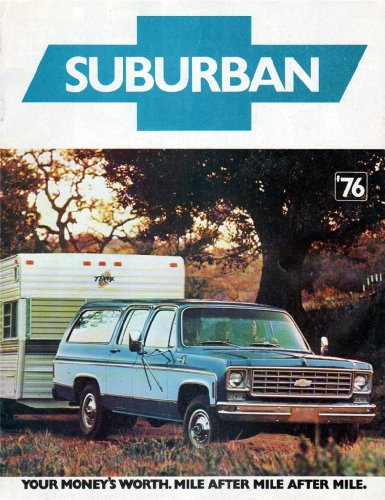 1976 CHEVROLET SUBURBAN COLOR SALES BROCHURE - SEPT., 1975 3326 - USA - GREAT ORIGINAL !!