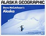Steve McCutcheon's Alaska, Richard P. Emanuel, 1566610400