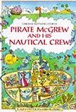Pirate McGrew and His Nautical Crew, P. Hawthorn, 0746016468