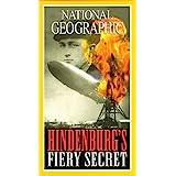 Nat'l Geo: Hindenberg's Fiery Secret