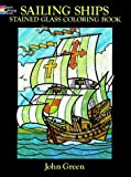 Sailing Ships Stained Glass Coloring Book (Dover Coloring Book)
