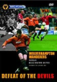 Wolverhampton Wanderers v Manchester United 'Defeat of the Devils' 2004 (Wolves) [DVD]
