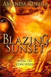 img - for Blazing Sunset: Cyan Series Volume 2 book / textbook / text book
