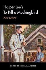 Harper Lee's To Kill a Mockingbird: New Essays Kindle Edition