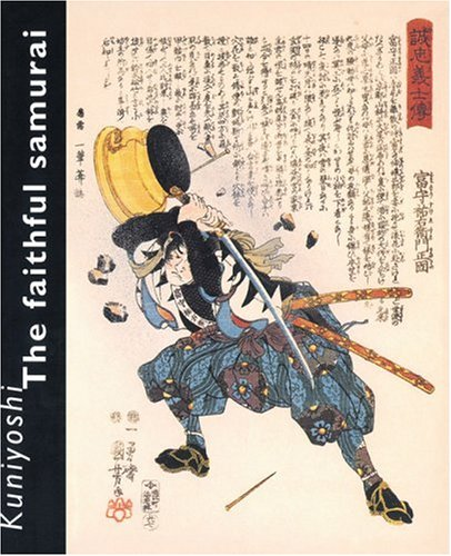 Kuniyoshi: The Faithful Samurai PDF