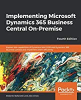 Implementing Microsoft Dynamics 365 Business Central On-Premise, 4th Edition Front Cover