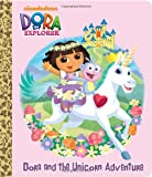 Dora and the Unicorn Adventure (Dora the Explorer), Molly Reisner, 0307930009