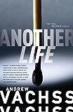 Another Life: The Final Burke Novel (Burke Novels)