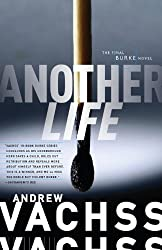 Another Life: The Final Burke Novel (Burke Novels)