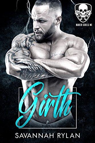 Girth (Marked Skulls MC Book 1)