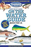 Florida Sportsman Sport Fish of Florida on the Water Guide Quick Fish Id