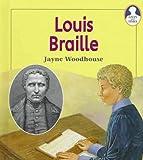 Louis Braille, Jayne Woodhouse, 1575725592