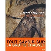 Grotte Chauvet (La): art des origines [ancienne édition]