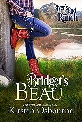 Bridget's Beau (River's End Ranch Book 11)