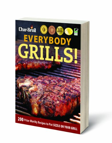 Char-Broil  Everybody Grills Cookbook