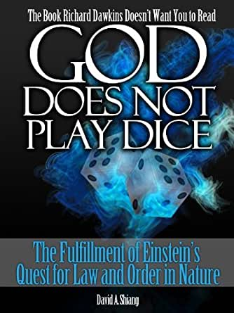 """god does not play dice physics The famous quote of albert einstein """"god does not play dice"""" reflects his strong attachment to state-of-the art insightsand theories from physics."""