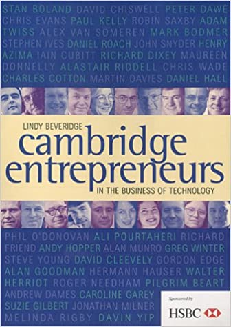 Cambridge Entrepreneurs: In the Business of Technology: Amazon co uk