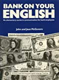 Bank on Your English, McGovern, John and McGovern, Jean, 0130565407