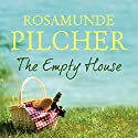 The Empty House Audiobook by Rosamunde Pilcher Narrated by To Be Announced