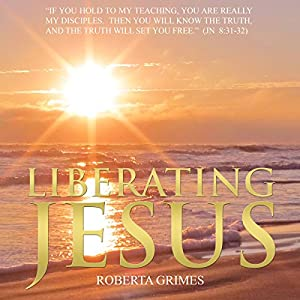 Liberating Jesus Audiobook