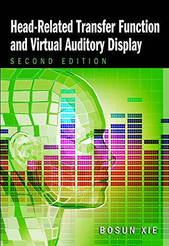 Head-Related Transfer Function and Virtual Auditory Display (A Title in J. Ross Publishing's Acoustic)