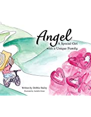 Angel: A Special Girl with a Unique Family