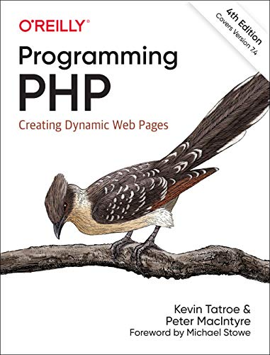 Programming PHP: Creating Dynamic Web Pages, 4th Edition Front Cover