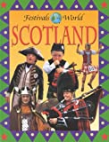 Scotland (Festivals of the World)