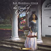 Triumph of Grace: Grace in Africa Series, Book 3 | Kay Marshall Strom